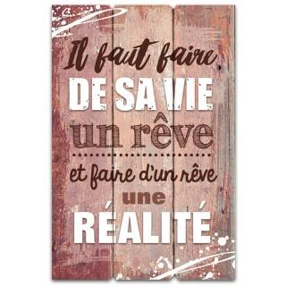 Cadre imprimé effet bois De sa vie un rêve - 40 x 60 cm - Marron